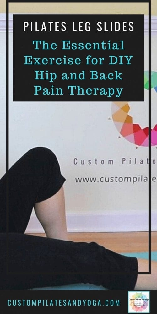 a pin to a post about how to use pilates leg slides as part of DIY hip or back therapy