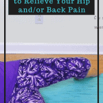 pin to a post about how windshield wipers yoga pose can relieve hip and back pain