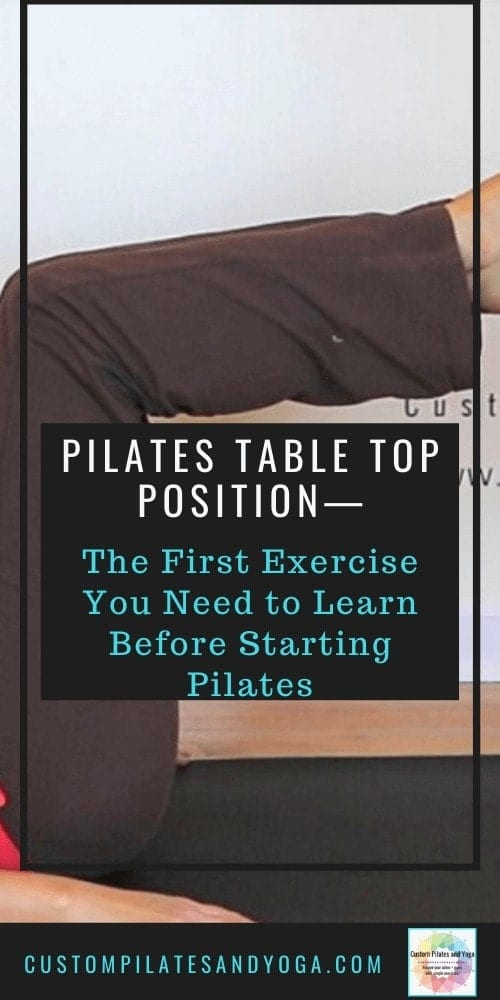 a pin to a post about how to do the pilates table top position