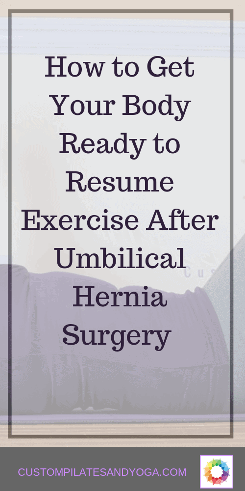 how to get your body ready to resume exercise after umbilical hernia surgery